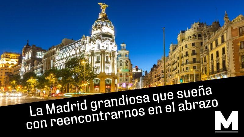 La Madrid grandiosa que sueña con reencontrarnos en el abrazo desde esta bella imagen del edificio Metrópolis