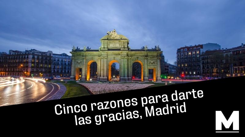Cinco razones para darte las gracias, Madrid, con una hermosa estampa de la Puerta de Alcalá